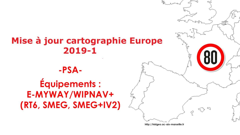 Mise à jour/upgrade cartographie PSA Europe 2019-1 e-MyWay/WipNav+